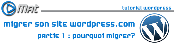 Une Tuto wordpress01 Pourquoi migrer son site wordpress.com ?